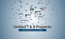 Unidad 7 & 8