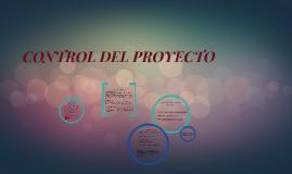 Control del Proyecto.