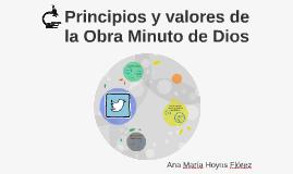 Principios y valores de la obra minuto de Dios