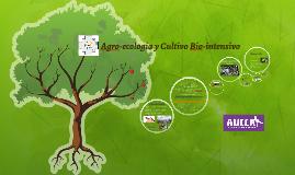 Agro-ecología y Cultivo Bio-intensivo