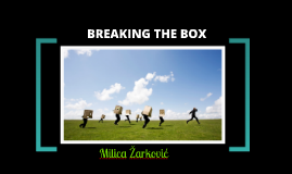 Breaking the Box