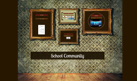 Copy of School Community