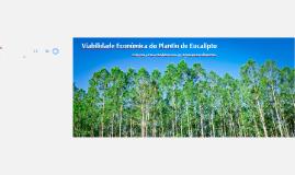 Viabilidade Econômica do Plantio de Eucalipto