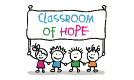Classroom of Hope story