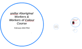 Aboriginal & Workers of Colour Course