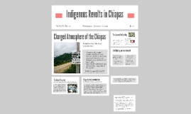 Indigenous Revolts in Chiapas