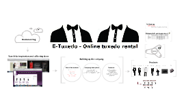 Copy of Presentation E-Tuxedo