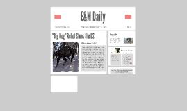 E&M Daily