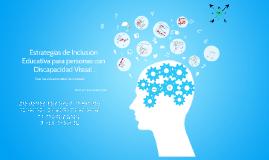 Estrategias de Inclusión Educativa para personas con Discapacidad Visual