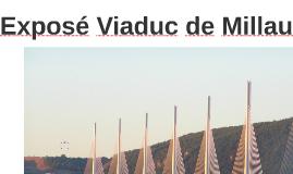 Exposé Viaduc de Millau