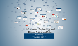 Copy of Information Technology and Higher Education Policy Portfolio