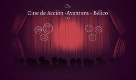Cine de Accion -Aventura - Belico