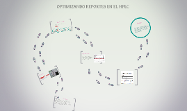 OPTIMIZANDO REPORTES EN EL HPLC