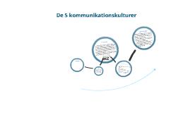 De 5 kommunikationskulturer