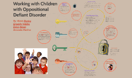 Working with Children with Oppositional Defiant Disorder