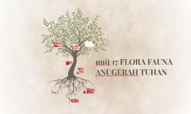 unit 17 FLORA FAUNA ANUGERAH TUHAN