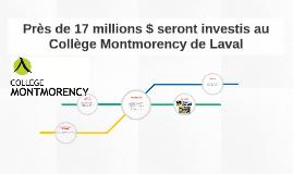 Près de 17 millions $ seront investis au Collège Montmorency
