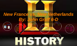 New France vs. New Netherlands