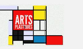 Copy of ARTS PLASTIQUES
