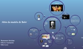Além do modelo de Bohr