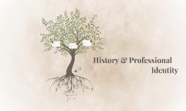 History & Professional