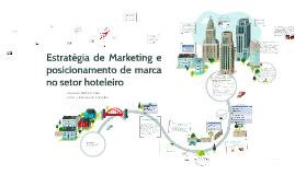 Estratégia de Marketing e posicionamento de marca no setor h