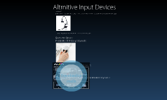 Altrernitive Input Devices