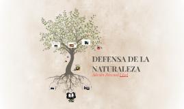 DEFENSA DE LA NATURALEZA