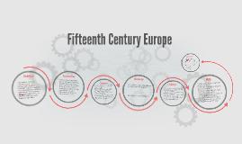 Fifteenth Century Europe