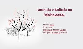 Anorexia e Bulimia na  Adolescência