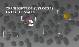 TRANSPORTE DE SUSTANCIAS EN LOS ANIMALES.