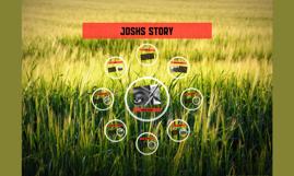 Joshs story