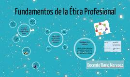 Fundamentos de Ética Profesional