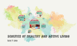 Benefits of Healthy and active living