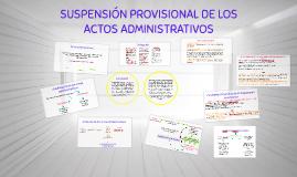 SUSPENSION PROVISIONAL DE LOS ACTOS ADMINISTRATIVOS