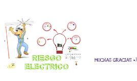 Copy of Riesgos Eléctricos (Seguridad Industrial)