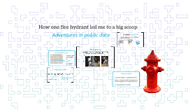 How one fire hydrant led me to data gold