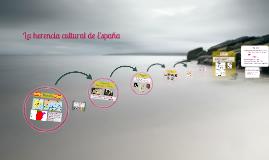 La herencia cultural de España