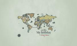 My holiday