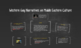 Western Gay Narratives on Middle Eastern Culture
