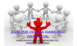 HABILIDADES DE COMUNICACIÓN DEL GERENTE MODERNO