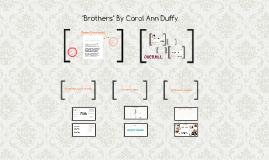 """""""Brothers"""" By Carol Ann Duffy"""
