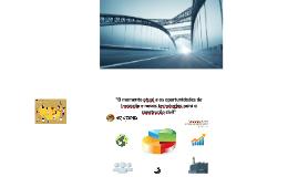 O momento atual e as oportunidades de Inovação e Novas Tecnologias para a Construção Civil