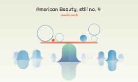 American Beauty, still no. 4
