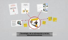 Tecnologia  de la informacion y de las telecomunicaciones