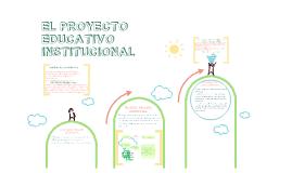 APORTES PARA CONSTRUIR EL PROYECTO EDUCATIVO INSTITUCIONAL