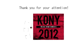 Kony 2012 Real Or Fake?