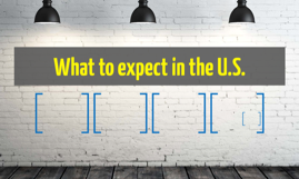 What to expect in the U.S.