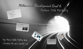 MDG Goal 4: Reduce Child Mortality