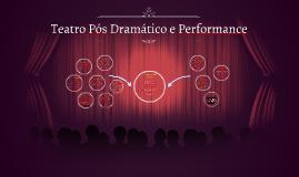 Teatro Pós Dramático e Performance